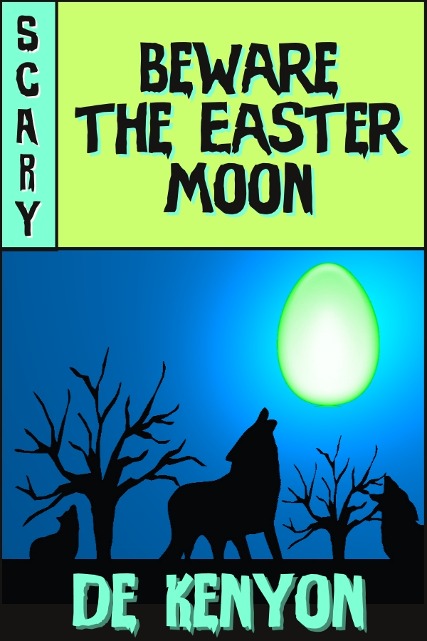 Beware the Easter Moon Cover