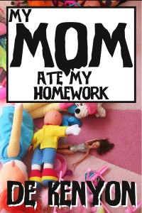 Mom_Ate_Homework_Cover.2
