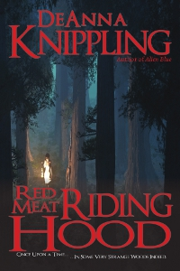 Red Meat Riding Hood, by DeAnna Knippling