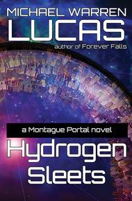 Alternate Universe Tango: Michael W Lucas's Hydrogen Sleets